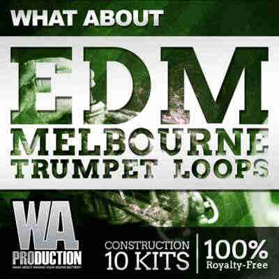 сэмплы edm - WA Production What About EDM Melbourne Trumpet Loops