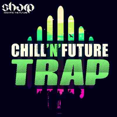 сэмплы trap - Sharp - Chill'n'Future Trap