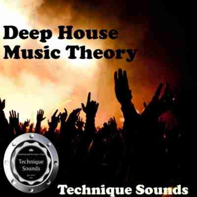 сэмплы deep house - Technique Sounds - Deep House Music theory (WAV/MIDI)
